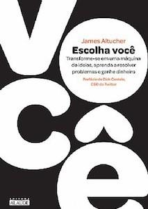 Altucher_Choose-Yourself_cover-Brazil