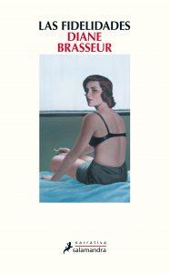 Brasseur_FIDELITIES_Spain_Salamandra Ediciones_Sep2015