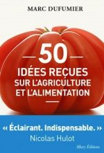50 Preconceived Ideas on Agriculture and Food