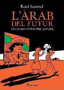 Sattouf_THE ARAB OF THE FUTURE_Catalan_Salamandra_March 2015