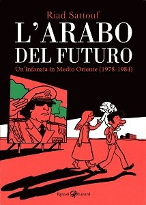 Sattouf_THE ARAB OF THE FUTURE_cover_Italy_Rizzoli Lizard_May 2015