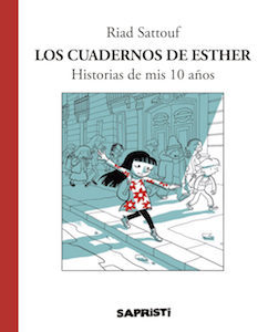 Allary_Sattouf_ESTHER'S NOTEBOOKS vol.1_Spain_Sapristi_March 2017