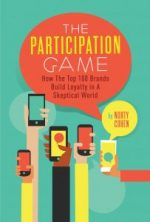 The Participation Game: How the Top 100 Brands Build Loyalty In A Skeptical World