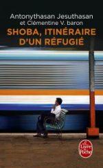 Shoba Itinéraire d'un réfugié