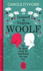 Je te dois tout le bonheur de  ma vie – Virginia & Leonard Woolf