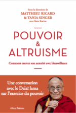 Power and Care. Towards Balance for our Common Future—Science, Society and Spirituality in Dialogue with the Dalai Lama