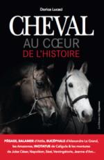 Cheval : Les 100 qui ont fait l'histoire