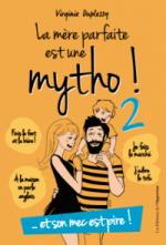 La mère parfaite est une mytho… et son mec est pire