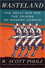 Wasteland. The Great War and the Origins of Modern Horror