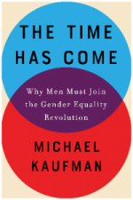 The Time Has Come: How Men Can Fight for Gender Equality