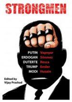 Strongmen: Trump / Modi / Erdoğan / Duterte / Putin