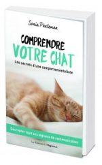 Comprendre votre chat – Une comportementaliste raconte