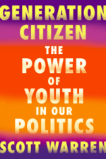Generation Citizen. The Power of Youth in Our Politics