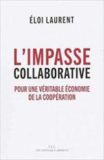 L'impasse collaborative. Pour une véritable économie de la coopération