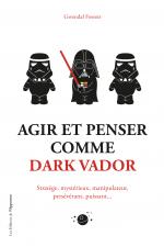 Agir & Penser comme Dark Vador