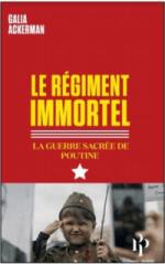 Le Régiment Immortel: La guerre sacrée de Poutine