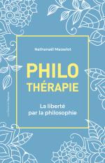 Philothérapie: Le livre qui vous fait du bien