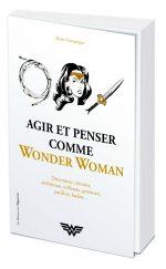 Agir et penser comme Wonder Woman