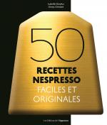 50 recettes Nespresso