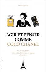 Agir et penser comme Coco Chanel