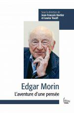 Edgar Morin. L'aventure d'une pensée
