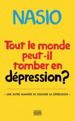 Tout le monde peut-il tomber en dépression? Une autre manière de soigner la dépression