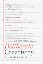 Deliberate Creativity