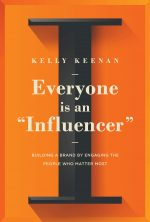 """Everyone Is an """"Influencer"""""""