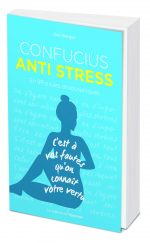 Confucius antistress En 99 pilules philosophiques
