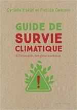 Guide de survie climatique. A l'attention des gens normaux