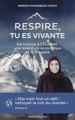 Respire, tu es vivante. De Lhassa à l'Everest, une aventure écologique et spirituelle