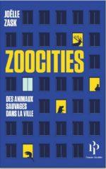 Zoocities. Des animaux sauvages dans la ville