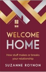 Welcome home: How stuff makes or breaks your relationship