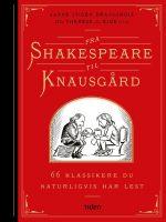Fra Shakespeare til Knausgård. 66 klassikere du naturligvis har lest