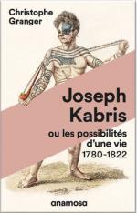 Joseph Kabris. Ou les possibilités d'une vie 1780-1822