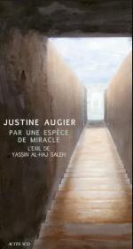 Par une espece de miracle. L'exil de Yassin al-Haj Saleh
