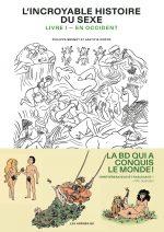 L'Incroyable histoire du sexe. Vol 1: en Occident