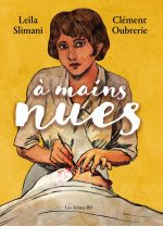 A mains nues. Suzanne Noël