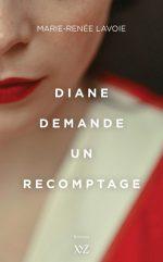 Diane demande un recomptage (vol.2)