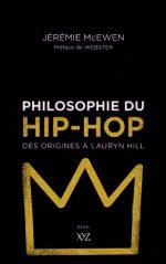 Philosophie du hip-hop, des origines à Lauryn Hill