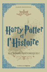Harry Potter et l'Histoire. Alchimies historiques !