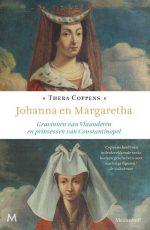 Johanna en Margaretha. Gravinnen van Vlaanderen en prinsessen van Constantinopel