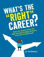 """What's the """"Right"""" Career?"""