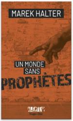 Un monde sans prophète