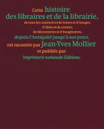 Histoire des libraires et de la librairie