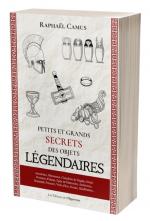 Petits et grands secrets des objets légendaires