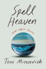 Spell Heaven And Other Stories