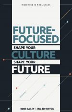 Future-Focused. Shape Your Culture, Shape Your Future